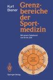 Grenzbereiche der Sportmedizin