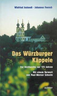Das Würzburger Käppelle