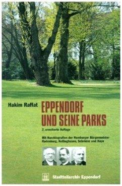 Eppendorf und seine Parks - Raffat, Hakim