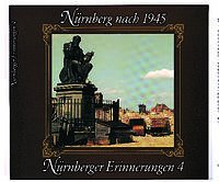 Nürnberger Erinnerungen 04. Nürnberg nach 1945