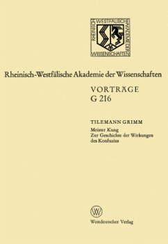 Meister Kung Zur Geschichte der Wirkungen des Konfuzius - Grimm, Tilemann