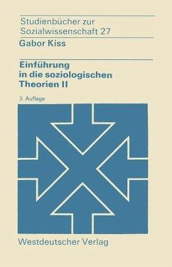 Einführung in die soziologischen Theorien II - Kiss, Gabor