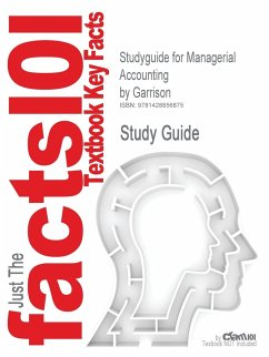Studyguide for Managerial Accounting by Garrison, ISBN 9780073526706