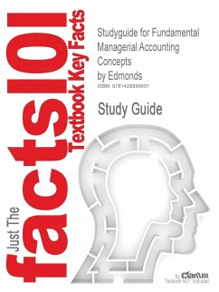 Studyguide for Fundamental Managerial Accounting Concepts by Edmonds, ISBN 9780073526799