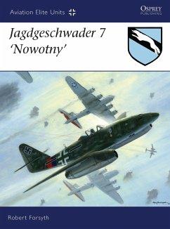 Jagdgeschwader 7 'Nowotny' - Forsyth, Robert