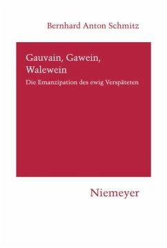 Gauvain, Gawein, Walewein