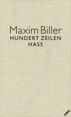 100 Zeilen Hass - Biller, Maxim