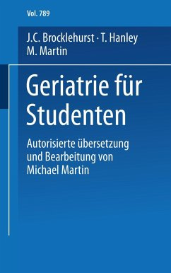 Geriatrie für Studenten - Brocklehurst, John C.; Hanley, Thomas; Martin, Michael