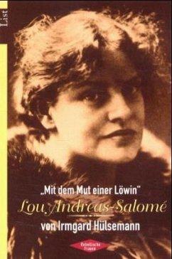 'Mit dem Mut einer Löwin', Lou Andreas-Salome