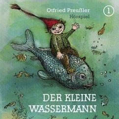 Der Kleine Wassermann / Bd.1 (Neuproduktion) - Preußler, Otfried