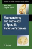 Neuroanatomy and Pathology of Sporadic Parkinson's Disease