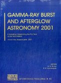 Gamma-Ray Burst and Afterglow Astronomy 2001: A Workshop Celebrating the First Year of the Hete Mission. Woods Hole, Massachusetts, USA, 5-9 November