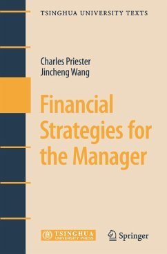 Financial Strategies for the Manager - Priester, Charles; Wang, Jincheng