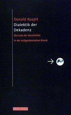 Dialektik der Dekadenz