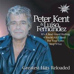 Greatest Hits Reloaded - Peter Kent & Luisa Fernandez
