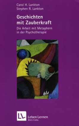 Geschichten mit Zauberkraft - Lankton, Carol H.; Lankton, Stephen R.