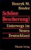 Schöne Bescherung! Unterwegs im Neuen Deutschland