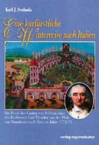 Eine kurfürstliche Winterreise - Svoboda, Karl J.