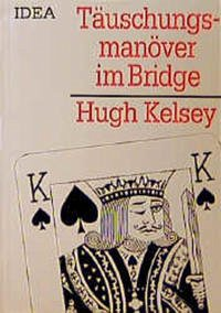 Täuschungsmanöver im Bridge