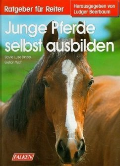 Junge Pferde selbst ausbilden