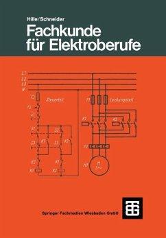 Fachkunde für Elektroberufe - Hille, Wilhelm; Schneider, Otto