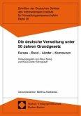 Die deutsche Verwaltung unter 50 Jahren Grundgesetz