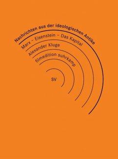 Nachrichten aus der ideologischen Antike / Eisensteins Kapital (3 DVDs) - Filmedition Suhrkamp-Fes 1