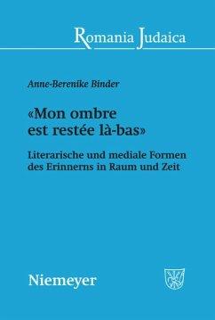 «Mon ombre est restée là-bas» - Binder, Anne-Berenike
