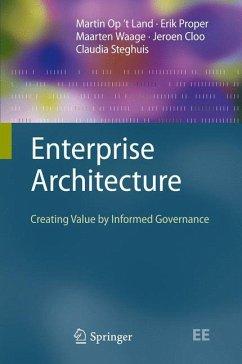 Enterprise Architecture - Op t Land, Martin; Proper, Erik; Waage, Maarten; Cloo, Jeroen; Steghuis, Claudia