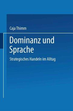 Dominanz und Sprache - Thimm, Caja