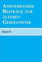 Amsterdamer Beiträge Zur Älteren Germanistik, Band 61 (2006)
