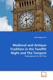 Medieval and Antique Tradition in the Twelfth Night and The Tempest