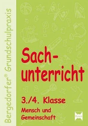 Sachunterricht 3./4. Klasse. Mensch und Gemeinschaft - Dechant, Mona; Kohrs, Karl-Walter; Weyers, Joachim