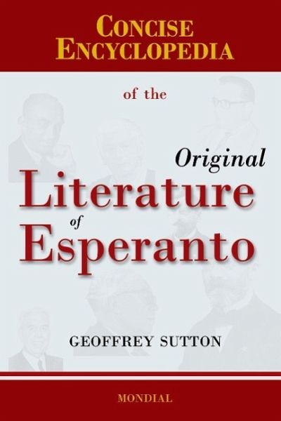Concise Encyclopedia of the Original Literature of Esperanto - Sutton, Geoffrey H.