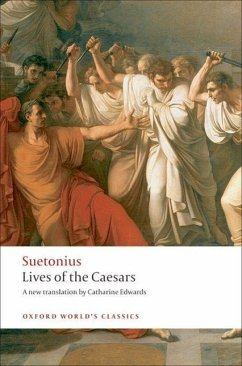 Lives of the Caesars - Suetonius