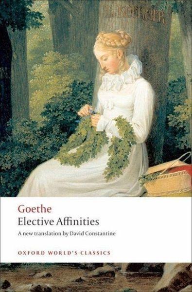 Elective Affinities - Goethe, J. W. von