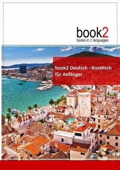 book2 Deutsch - Kroatisch für Anfänger