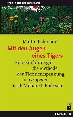 Mit den Augen eines Tigers - Bökmann, Martin