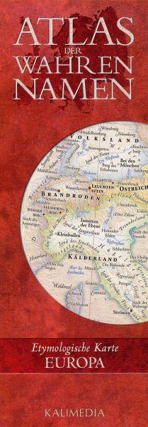Atlas der Wahren Namen, Etymologische Karte Europa