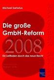Die große GmbH-Reform 2008/2009