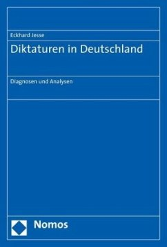 Diktaturen in Deutschland - Jesse, Eckhard