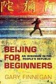 Beijing for Beginners: An Irishman in the People's Republic
