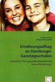 Ernährungsalltag an Hamburger Ganztagsschulen
