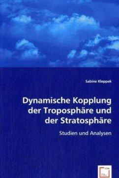 Dynamische Kopplung der Troposphäre und der Stratosphäre