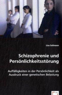 Schizophrenie und Persönlichkeitsstörung