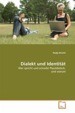 Dialekt und Identität - Brecht, Nadja