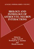 Biology and Pathology of Astrocyte-Neuron Interactions