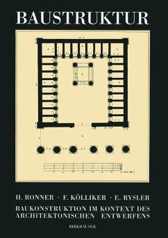 Baustruktur - Ronner, Heinz; Kölliker, Fredi; Rysler, Emil
