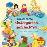 Superstarke Kindergartengeschichten