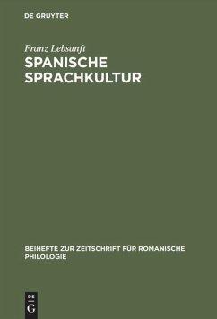 Spanische Sprachkultur